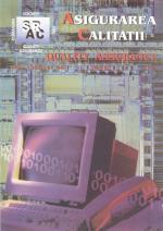 Asigurarea Calităţii – Quality Assurance, Vol. IX, Issue 35, July-September 2003