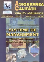 Asigurarea Calităţii – Quality Assurance, Vol. XI, Issue 43, July-September 2005