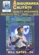 Asigurarea Calităţii – Quality Assurance, Vol. XI, Issue 44, October-December 2005
