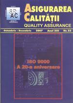 Asigurarea Calităţii – Quality Assurance, Vol. XIII, Issue 52, October-December 2007