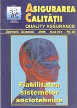 Asigurarea Calităţii – Quality Assurance, Vol. XIV, Issue 56, October-December 2008