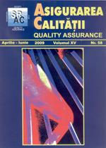 Asigurarea Calităţii – Quality Assurance, Vol. XV, Issue 58, April-June 2009