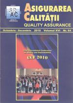Asigurarea Calităţii – Quality Assurance, Vol. XVI, Issue 64, October-December 2010