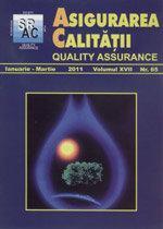 Asigurarea Calităţii – Quality Assurance, Vol. XVII, Issue 65, January-March 2011