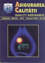 Asigurarea Calităţii – Quality Assurance, Vol. XVIII, Issue 69, January-March 2012
