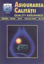 Asigurarea Calităţii – Quality Assurance, Vol. XVIII, Issue 70, April-June 2012