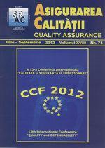 Asigurarea Calităţii – Quality Assurance, Vol. XVIII, Issue 71, July-September 2012