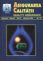 Asigurarea Calităţii – Quality Assurance, Vol. IXX, Issue 73, January-March 2013