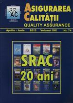 Asigurarea Calităţii – Quality Assurance, Vol. IXX, Issue 74, April-June 2013
