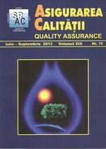 Asigurarea Calităţii – Quality Assurance, Vol. IXX, Issue 75, July-September 2013