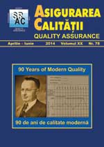 Asigurarea Calităţii – Quality Assurance, Vol. XX, Issue 78, April-June 2014